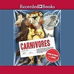 Carnivores | Aaron Reynolds