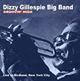 Groovin  High: Live at Birdland, New York City