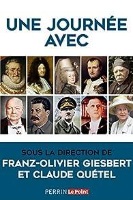 Une journée avec par Franz-Olivier Giesbert