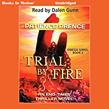 Trial by Fire: The Omega Series, Book 2 | Livre audio Auteur(s) : Patience Prence Narrateur(s) : Dalen Gunn