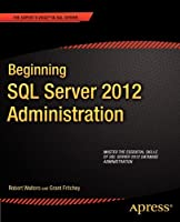 Beginning SQL Server 2012 Administration Front Cover