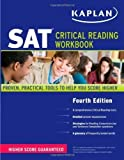 img - for Kaplan SAT Critical Reading Workbook by Kaplan 4th (fourth) Edition (7/5/2011) book / textbook / text book
