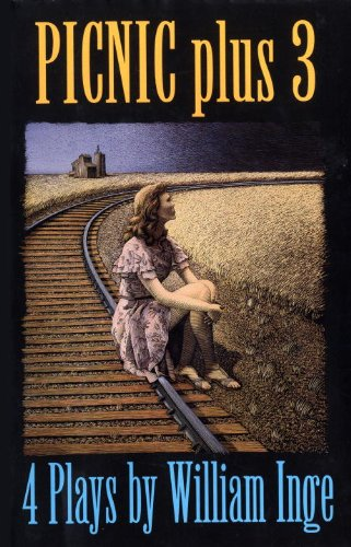 picnic-plus-3-4-plays-by-william-inge-come-back-little-sheba-picnic-bus-stop-the-dark-at-the-top-of-