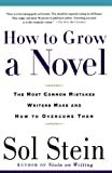 Image of How to Grow a Novel: The Most Common Mistakes Writers Make and How to Overcome Them