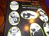 img - for Remembering Their Glory: Sports Heroes of the 1940's book / textbook / text book