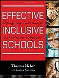 Effective Inclusive Schools: Designing Successful Schoolwide Programs