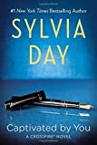 Captivated by You: Written by Sylvia Day, 2014 Edition, Publisher: Berkley Trade [Paperback]