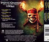 Pirates Of The Caribbean: Dead Man's Chest (Remixes)