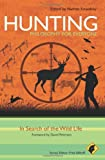 Hunting - Philosophy for Everyone: In Search of the Wild Life