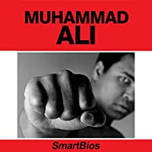 Muhammad Ali Audiobook by  Smartbios Narrated by Brian Stivale