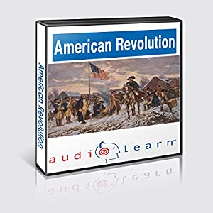 The American Revolution AudioLearn Follow Along Manual (AudioLearn US History Series) | [ AudioLearn Editors]