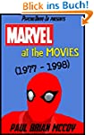Marvel at the Movies: 1977-1998 (Engl...