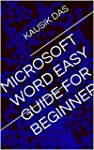 Microsoft Word Easy Guide for Beginners