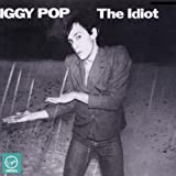 The Idiot - Iggy Pop