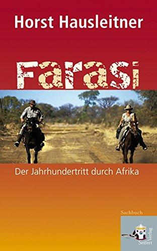 Buch: Farasi - Der Jahrhundertritt durch Afrika von Horst Hausleitner