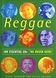 The Rough Guide to Reggae 100 Essential CDs (Rough Guide 100 Esntl CD Guide)