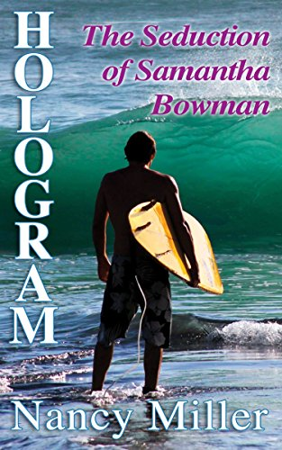 Book: Hologram - The Seduction of Samantha Bowman by Nancy Miller