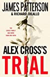 Alex Cross&#39;s Trial
