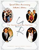 img - for By Barbara Irwin The Young and the Restless, Special Silver Anniversary Collector's Edition (Collectors) book / textbook / text book