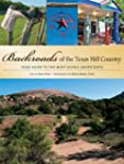Backroads of the Texas Hill Country:...