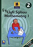 img - for Ffcows Rhifedd 2: Fy Llyfr Sgiliau Mathemateg 1 book / textbook / text book