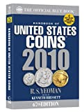 The Official Blue Book Handbook of United States Coins 2010 (Handbook of United States Coins (Paper))
