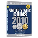 The Official Blue Book Handbook of United States Coins 2010 (Handbook of United States Coins (Paper)) ~ Kenneth Bressett