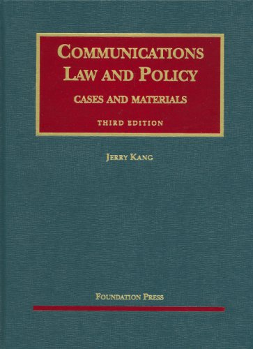Communications Law and Policy (University Casebook)