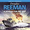 A Prayer for the Ship (       UNABRIDGED) by Douglas Reeman Narrated by David Rintoul