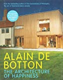 The Architecture of Happiness (0241142482) by Alain De Botton