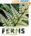 The Plant Lover's Guide to Ferns (Pla...