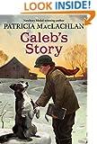 Caleb's Story (Sarah, Plain and Tall)