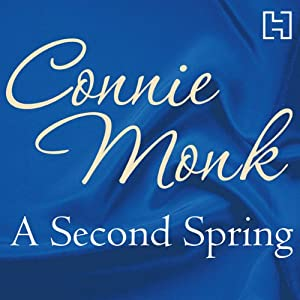 A Second Spring | [Connie Monk]