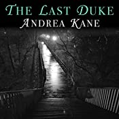 The Last Duke | Andrea Kane