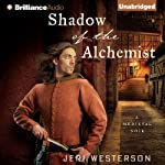 Shadow of the Alchemist: A Crispin Guest Medieval Noir, Book 6 | Jeri Westerson
