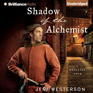 Shadow of the Alchemist: A Crispin Guest Medieval Noir, Book 6 | [Jeri Westerson]
