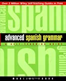 Advanced Spanish Grammar: A Self-Teaching Guide, Second Edition (0471134481) by Prado, Marcial