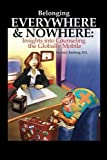 Belonging Everywhere and Nowhere: Insights into Counseling the Globally Mobile