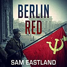 Berlin Red: Inspector Pekkala, Book 7 Audiobook by Sam Eastland Narrated by Steven Pacey