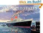 SS United States: Speed Queen of the...