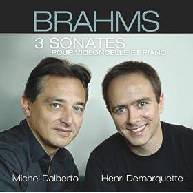 Brahms : sonates pour violoncelle