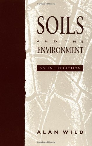 Soils and the Environment, by Alan Wild