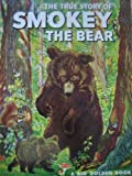 True Story of Smokey the Bear (0307604292) by Watson