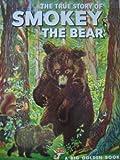 True Story of Smokey the Bear (0307604292) by Watson