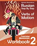 Russian Step by Step Verbs of Motion:...