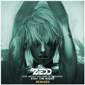 Zedd - Stay The Night