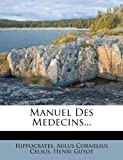 img - for Manuel Des Medecins... book / textbook / text book