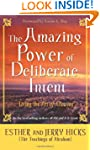 The Amazing Power of Deliberate Inten...