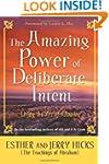 The Amazing Power of Deliberate Inten...