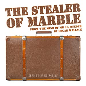 The Stealer of Marble | [Edgar Wallace]